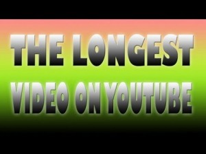 The Longest Video on Youtube
