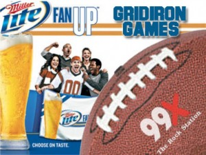 99X & Miller Lite Grid Iron Games