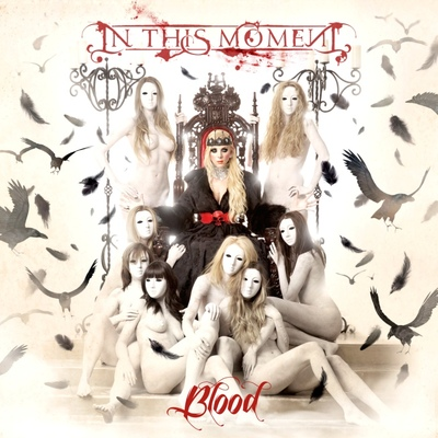 "In This Moment - ""Blood"""