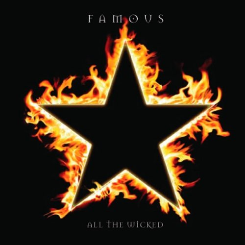 Famous - All The Wicked